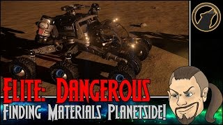 Elite: Dangerous Horizons - Finding Materials Planetside! [Tutorial]