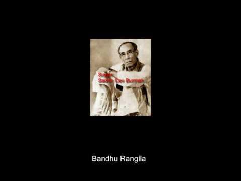 Bandhu RANGILA MUSIC & LYRIC JASIM UDDIN SINGER SACHIN DEV BURMAN...