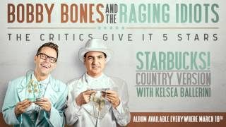 Bobby Bones & The Raging Idiots Starbucks! (Country Version)