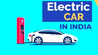Electric Car In India | In Hindi | By StsPrime