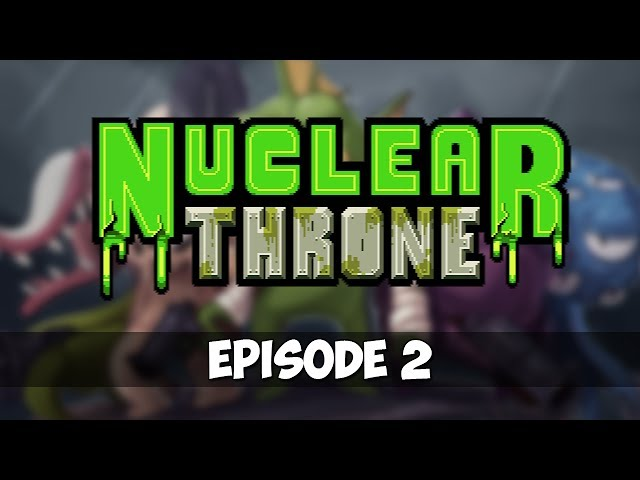 Nuclear Throne - Episode 2 -Rebel Yell