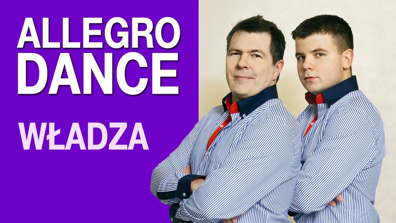 Allegro Dance - Władza