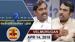 (14/04/2018) Kelvikkenna Bathil   Exclusive Interview With TVK Leader Velmurugan