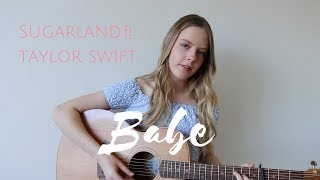 Download Lagu Babe   Sugarland ft. Taylor Swift (Cover)   Sophia Chesworth Gratis STAFABAND