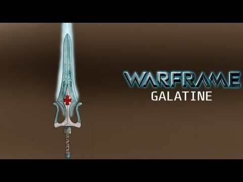 Warframe - Galatine - Yes. It's OP