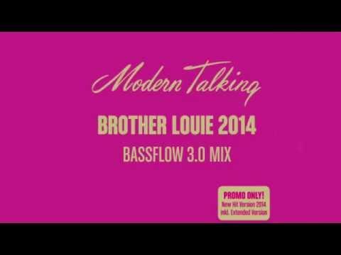 Modern Talking. Brother Louie 2014. Modern Talking. Brother Louie 2014  Radio Edit video