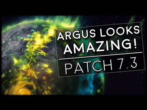 Argus Looks Amazing! Patch 7.3 First Looks From PTR! | World of Warcraft Legion