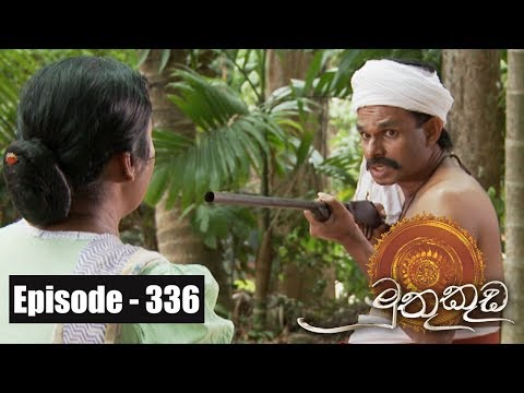 Muthu Kuda | Episode 337 22nd May 2018