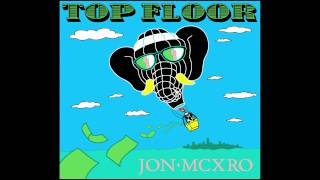 JON MCXRO - Top Floor