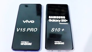 VIVO V15PRO VS SAMSUNG S10 PLUS|SPEED TEST CAMERA COMPARASION |HALF TECH