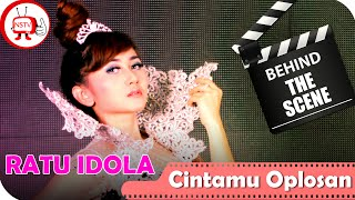 Behind The Scene Audio Clip Official Cintamu Oplosan Ratu Idola