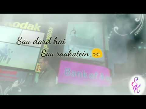 Sau dard hai - WhatsApp status video