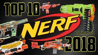 10 Nerf Blasters You Should Be Excited For In 2018!
