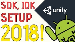 Unity Tutorial - How to Set up the Android SDK, JDK (Fix Included) ~ 2018!