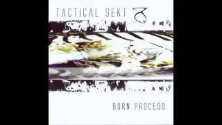 Watch Tactical Sekt Burn Process video