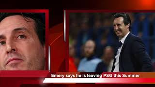 Football News - Iniesta to End Barcelona Career, Unai Emery, Juventus
