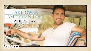 Jake Owen Where I Am