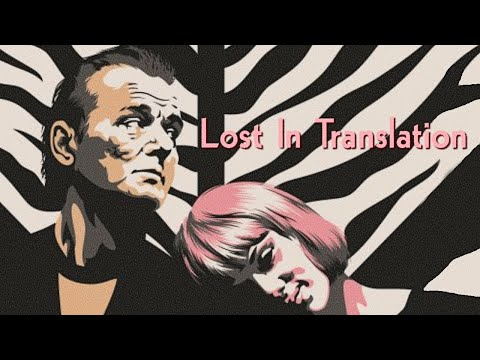 Lost in Translation Film Analysis