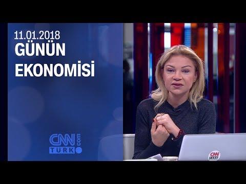 Günün Ekonomisi 11.01.2018 Perşembe