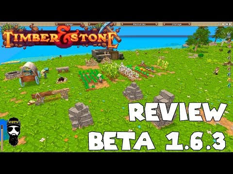 Timber And Stone Review Beta 1.6.3 IMPERDIBLE!