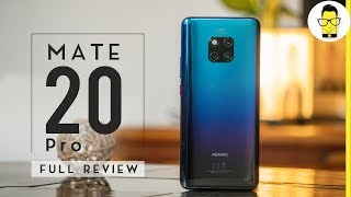 Huawei Mate 20 Pro detailed review | comparison with iPhone XS Max, Galaxy Note 9, Pixel 3