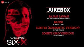 Rare And Dare Six-X | Full Movie Audio Jukebox | Shweta Tiwari, Sofia Hayat & Ashmit Patel