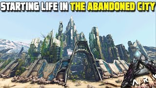 WE START LIFE IN THE ABANDONED CITY | ARK:EXTINCTION [EP1]