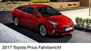 2017 Toyota Prius Fahrbericht / Der Hybrid-Klassiker in vierter Generation - Autophorie