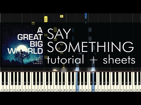 Say Something piano tutorial & Say Something piano sheet music � Sheet music: http://bit.ly/2p4uKEU � MIDI file: https://gum.co/iNPjr � The quickest and simplest way to learn piano: http://bi...