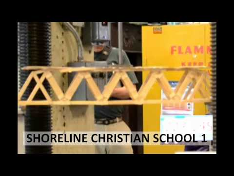2013 Popsicle Stick Bridge Competition - Breaking the Bridges: Shoreline Christian School 1