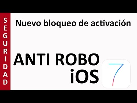Nuevo bloqueo ANTI ROBO iOS 7 (Bloqueo de activación)
