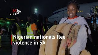 'It's better than being dead': Nigerian nationals flee South Africa