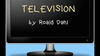Television by Roald Dahl