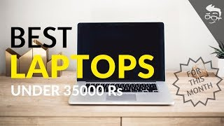 Top 5 Best laptops under 35000 Rs in India (June 2018), ideal for Gaming, Office work, Programming