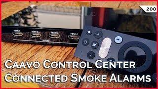 CAAVO Control Center vs. Harmony Remote, Smart vs. Dumb Smoke Alarms, 3 Tech Travel Tools!!!