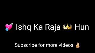 💘 Ishq Ka Raja : Honey Singh : WhatsApp Status VIDEO : Punjabi Song 2017 💘