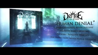 DEMISE OF THE CROWN - Human Denial (audio)