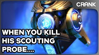 When You Kill His Scouting Probe.... - Crank's StarCraft 2 Variety!