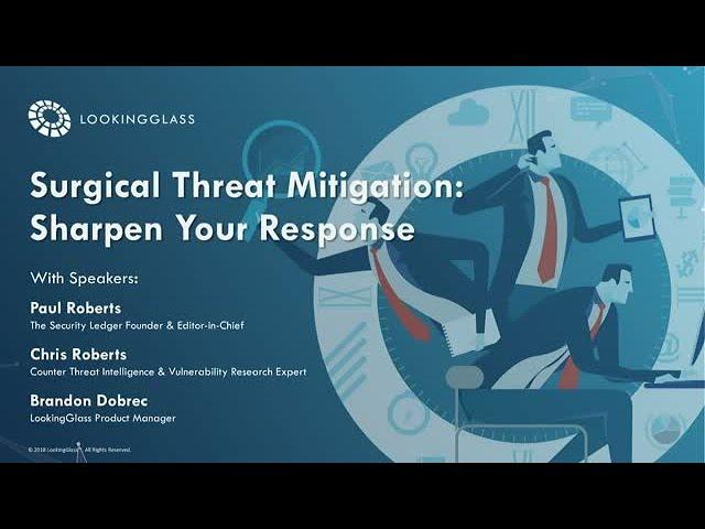 Surgical Threat Mitigation: Sharpen Your Response