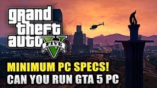 GTA 5 PC - MINIMUM Specs & Requirements! - Can Your PC Run GTA 5? (GTA 5 PC Info)