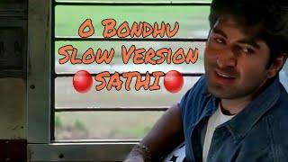 O Bondhu Tumi Sunte Ki Pao | Slow | JEET | Sathi - 2002 |
