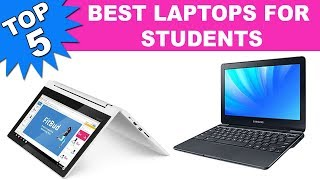 Top 5 Best Laptops for Students 2019
