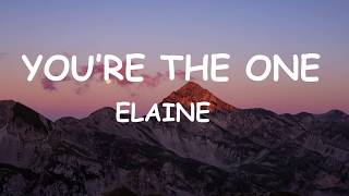 Download Elaine - You're the one (Lyrics) Mp3/Mp4