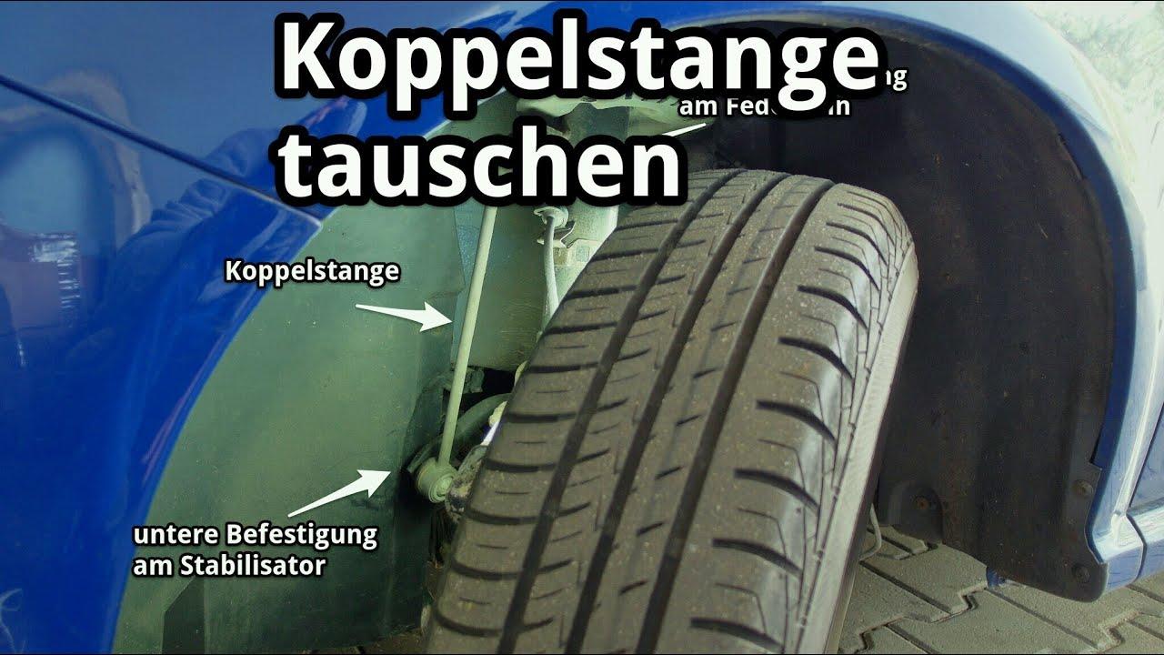 Koppelstange Pendelst 252 Tze Am Stabilisator Tauschen Youtube