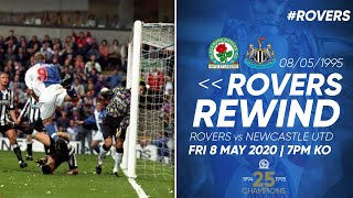 ⏪ #RoversRewind: Rovers vs Newcastle United 08/05/1995