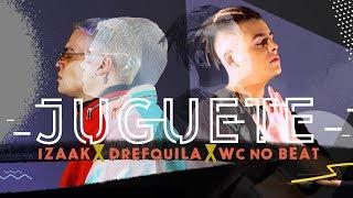 iZaak - Juguete (feat. DrefQuila & WC no Beat)[Official Lyric Video]