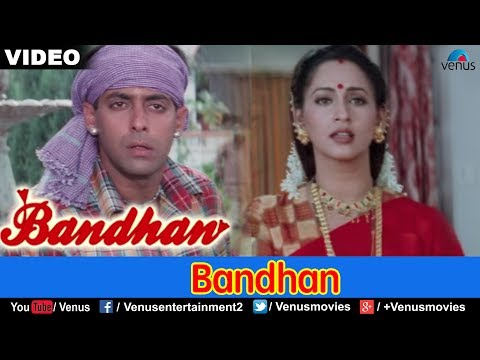 Bandhan - Title Song (bandhan) video
