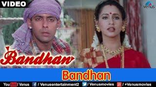 Bandhan - Title Song
