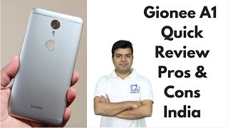 Gionee A1 Quick Review with Pros, Cons | Gadgets To Use