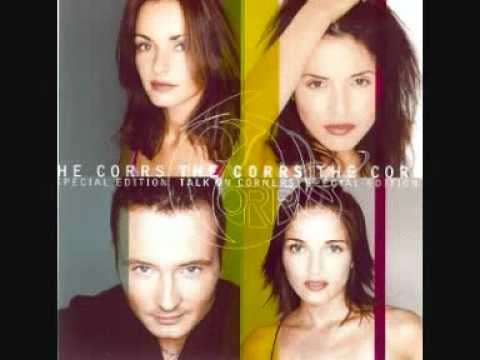 Corrs - What I Know
